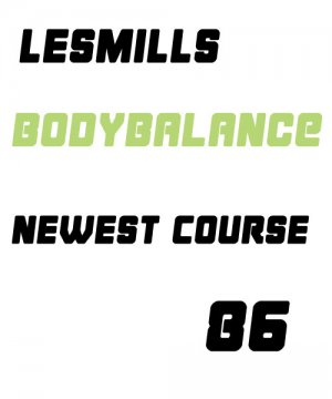 LESMILLS BODY BALANCE 86 VIDEO+MUSIC+NOTES
